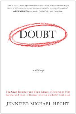 Doubt By Hecht, Jennifer Michael