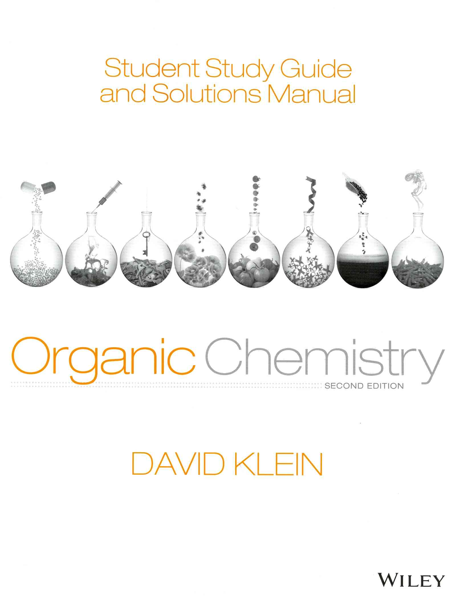 Organic Chemistry By Klein, David R. [Study Guide Edition]